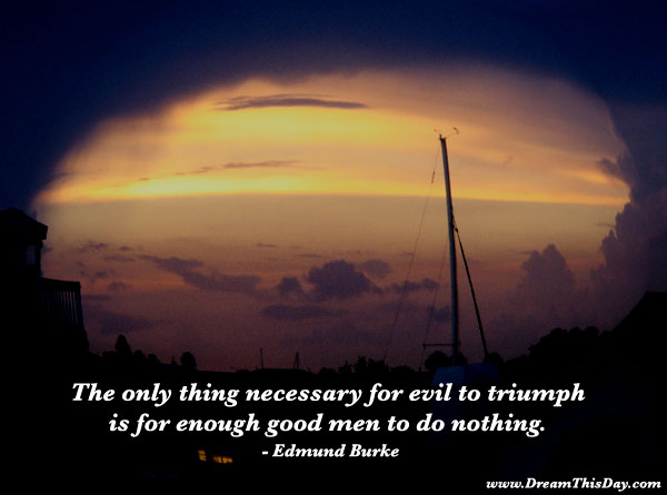 Edmund Burke Quotes | Daily Inspiration Daily Quotes The Only Thing Necessary For Evil